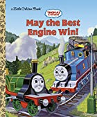 Thomas and Friends: May the Best Engine Win…