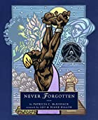 Never Forgotten by Patricia McKissack