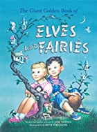 The Giant Golden Book of Elves and Fairies…