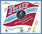 Tillie the Terrible Swede: How One Woman, a…