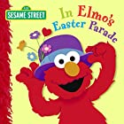 In Elmo's Easter Parade (Sesame Street)…