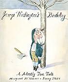 George Washington's Birthday: A Mostly True…