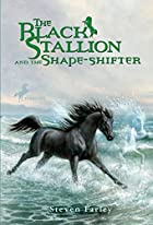 The Black Stallion and the Shape-Shifter by&hellip;
