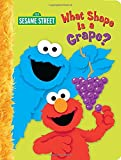 Webster, Christy: What Shape is a Grape? (Sesame Street)