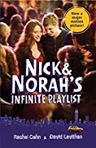 Nick & Norah's Infinite Playlist by Rachel…