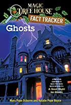 Magic Tree House Research Guide #20: Ghosts&hellip;