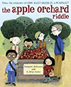 The Apple Orchard Riddle by Margaret…