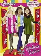 Barbie: Fabulous Fashion by Mattel