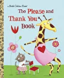 Hazen, Barbara Shook: The Please and Thank You Book (Little Golden Book)
