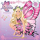 Barbie: Mariposa, a storybook by Mary…