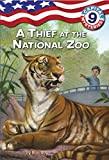 Roy, Ron: Capital Mysteries #9: A Thief at the National Zoo (A Stepping Stone Book(TM))