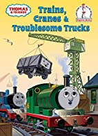 Thomas and Friends: Trains, Cranes and…