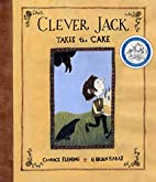 Clever Jack Takes the Cake by Candace…