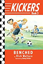 Kickers #3: Benched by Rich Wallace