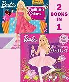 Barbie Loves Ballet/Fashion Show Fun!…