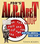 FDR's Alphabet Soup: New Deal America…