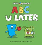 ABC U Later (Uglydolls) by David Horvath