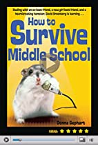 How to Survive Middle School by Donna…