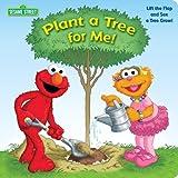 Kleinberg, Naomi: Plant a Tree for Me! (Sesame Street)