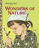 Watson, Jane Werner: Wonders of Nature (Little Golden Book)
