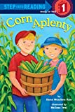 Rau, Dana Meachen: Corn Aplenty (Step into Reading)