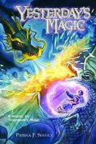 Yesterday's Magic by Pamela F. Service