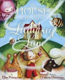 Primavera, Elise: The House at the End of Ladybug Lane