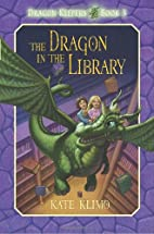 Dragon Keepers #3: The Dragon in the Library…