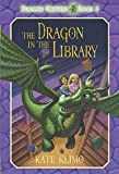 Klimo, Kate: Dragon Keepers #3: The Dragon in the Library
