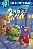 Corey, Shana: Monster Parade (Step into Reading)