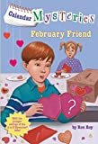 Roy, Ron: Calendar Mysteries #2: February Friend (A Stepping Stone Book(TM))