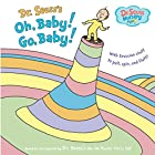 Oh, Baby! Go, Baby! (Dr. Seuss Nursery…