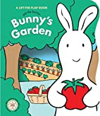 Pat the Bunny: Bunny's Garden by Dorothy…