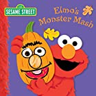 Elmo's Monster Mash (Sesame Street) by…