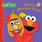 Elmo's Monster Mash (Sesame Street) by…