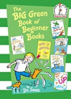 The Big Green Book of Beginner Books by Dr.…