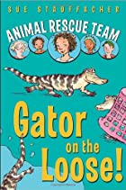 Animal Rescue Team: Gator on the Loose! by…