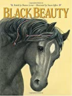 Black Beauty [retold by Sharon Lerner] by…