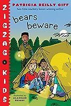 Bears Beware (Afterschool) by Patricia…