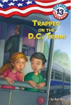 Trapped on the D.C. Train! by Ron Roy