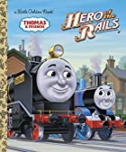 Hero of the Rails (Thomas & Friends) by Rev.…