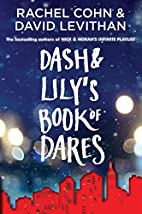 Dash & Lily's Book of Dares by David…