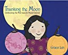 Thanking the Moon: Celebrating the…