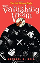 The Vanishing Violin by Michael D. Beil