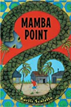 Mamba Point by Kurtis Scaletta