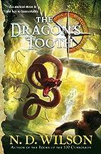 The Dragon's Tooth: Ashtown Burials #1…