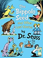 The Bippolo Seed by Dr. Seuss