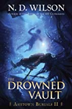 The Drowned Vault (Ashtown Burials #2) by N.…