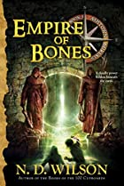 Empire of Bones (Ashtown Burials #3) by N.…