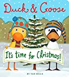 Duck & Goose, It&#039;s Time for Christmas&hellip;